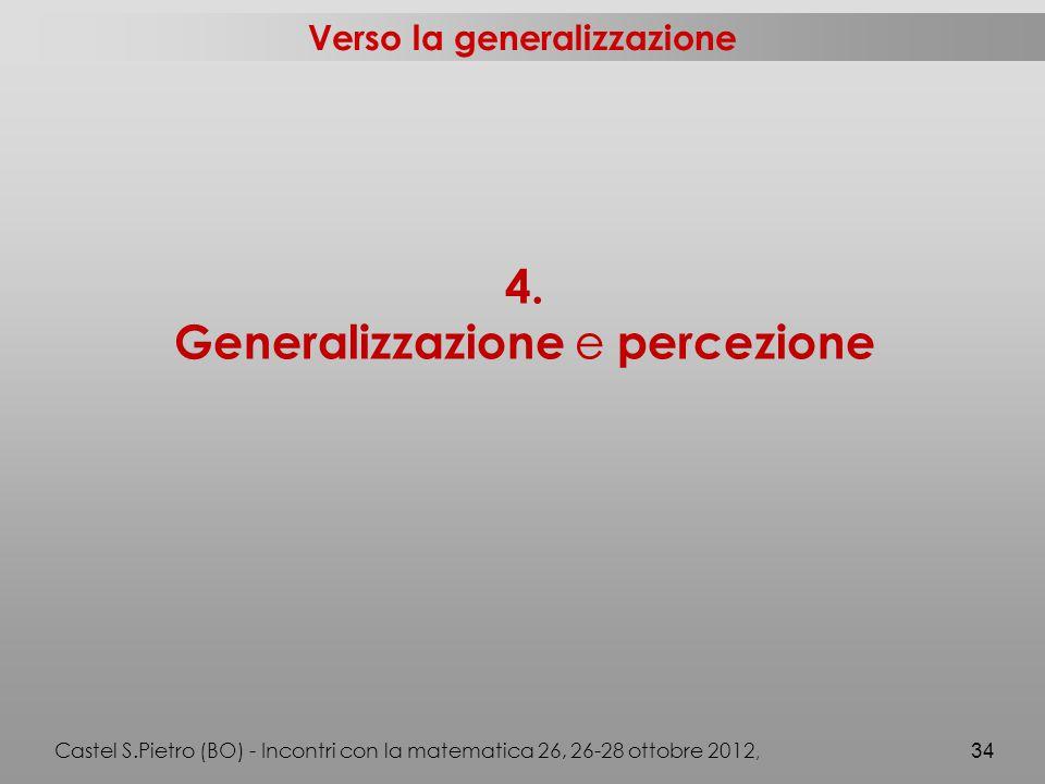 Verso la generalizzazione 4.