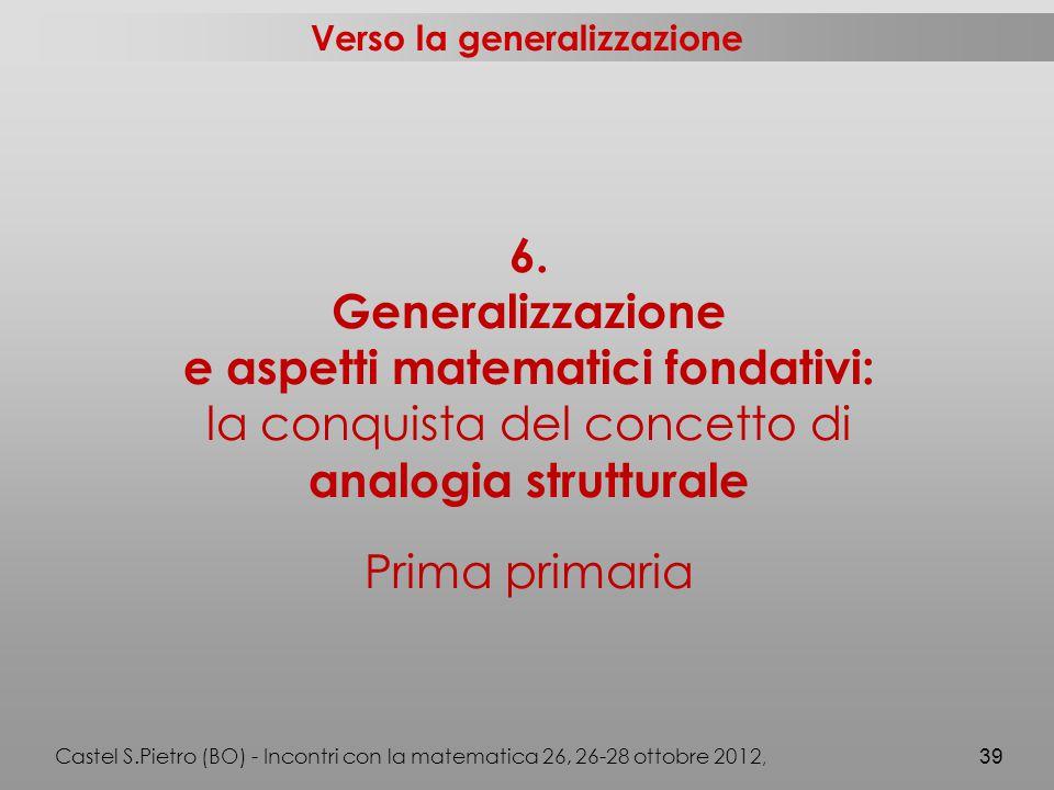 Verso la generalizzazione 6.