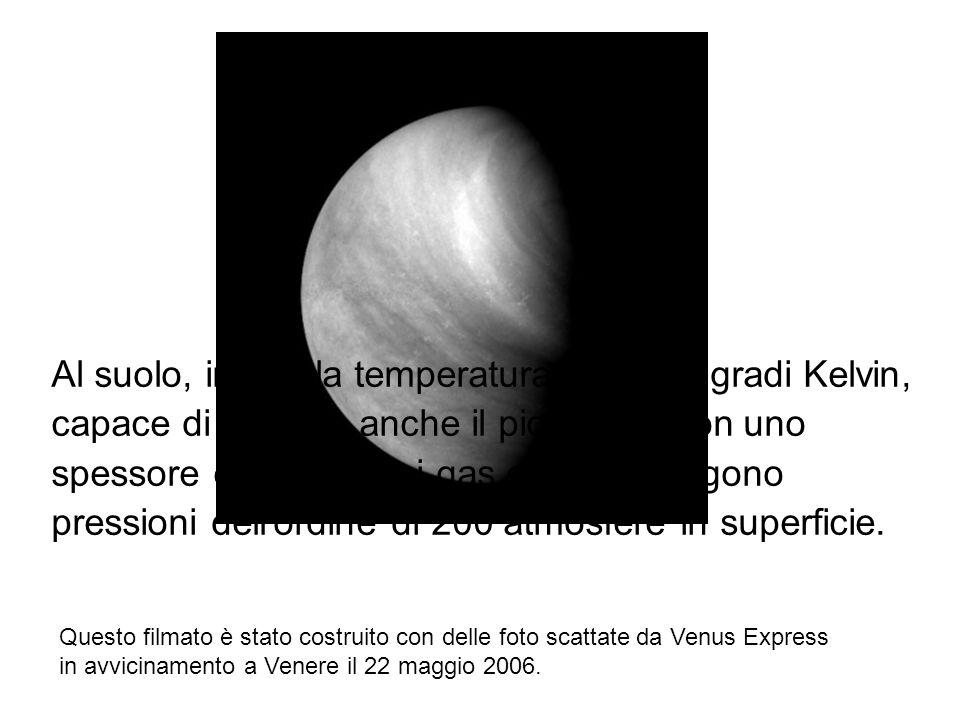 Questo filmato è stato costruito con delle foto scattate da Venus Express in avvicinamento a Venere il 22 maggio 2006. Al suolo, infatti, la temperatu