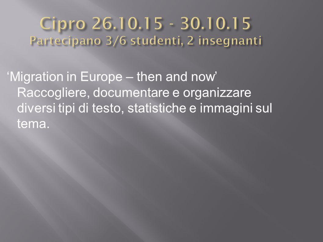 'Migration in Europe – then and now' Raccogliere, documentare e organizzare diversi tipi di testo, statistiche e immagini sul tema.