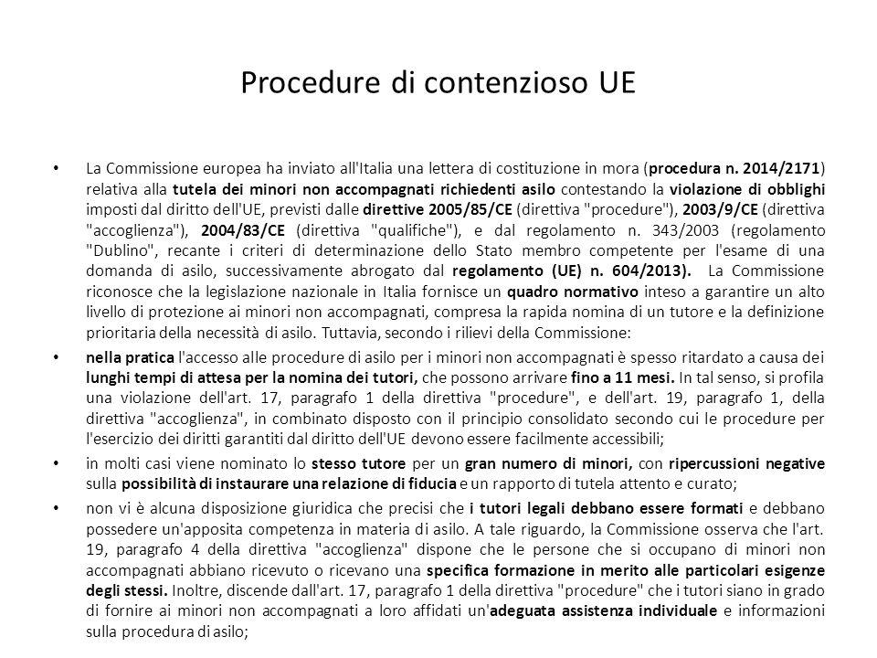 Procedure di contenzioso UE La Commissione europea ha inviato all'Italia una lettera di costituzione in mora (procedura n. 2014/2171) relativa alla tu
