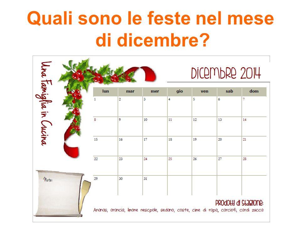 Quali sono le feste nel mese di dicembre?