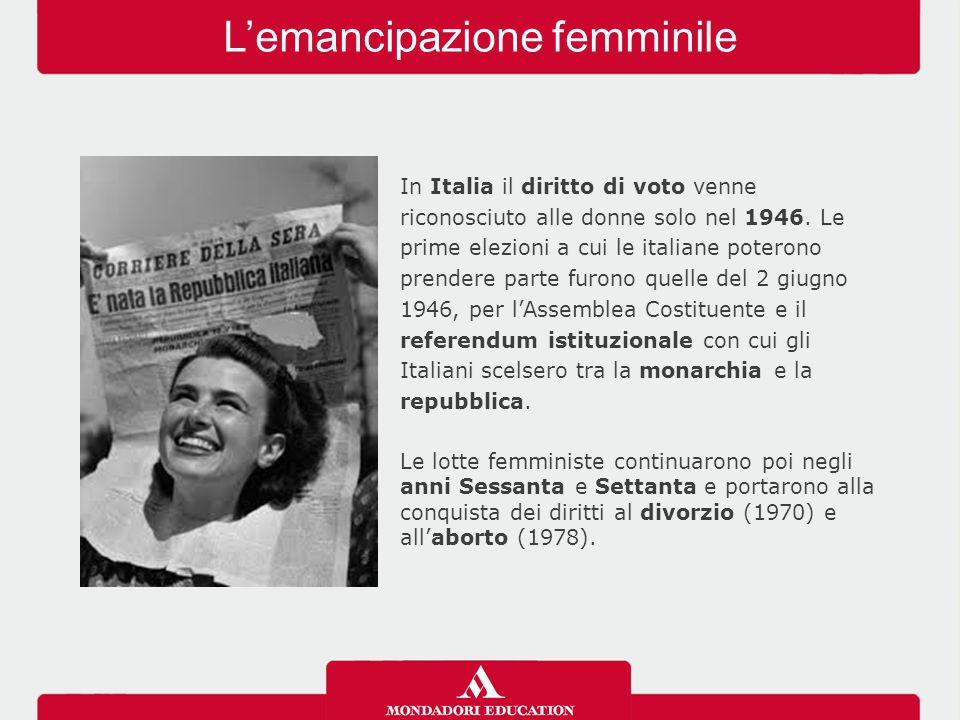 L'emancipazione femminile In Italia il diritto di voto venne riconosciuto alle donne solo nel 1946. Le prime elezioni a cui le italiane poterono prend