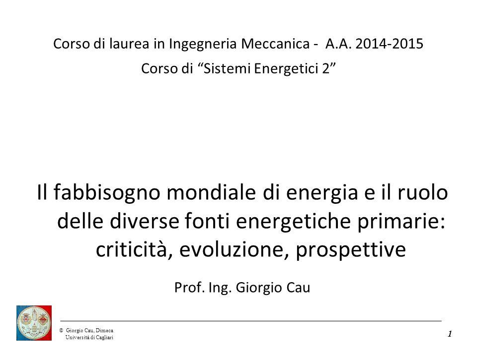 ©Giorgio Cau, Dimeca Università di Cagliari 1 Corso di laurea in Ingegneria Meccanica - A.A.