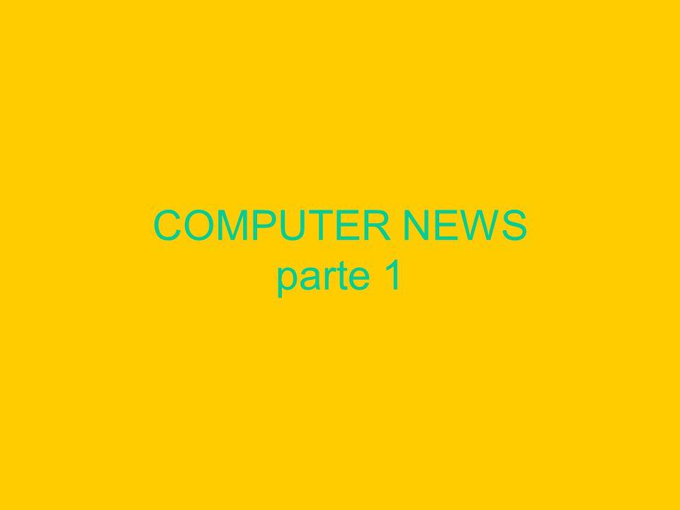 COMPUTER NEWS parte 1