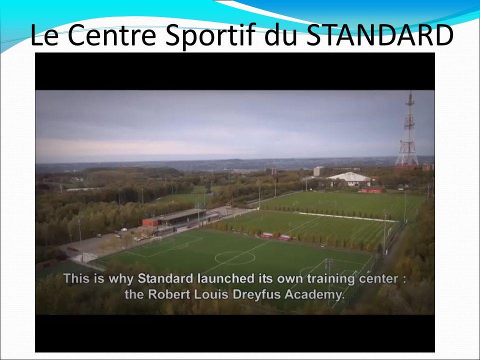 Le Centre Sportif du STANDARD