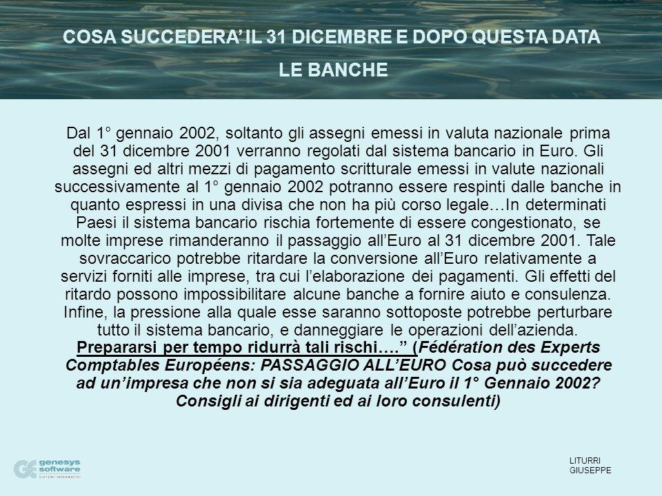 Dal 1° gennaio 2002, soltanto gli assegni emessi in valuta nazionale prima del 31 dicembre 2001 verranno regolati dal sistema bancario in Euro. Gli as