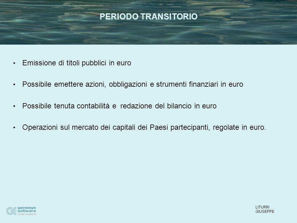 Emissione di titoli pubblici in euro Possibile emettere azioni, obbligazioni e strumenti finanziari in euro Possibile tenuta contabilità e redazione del bilancio in euro Operazioni sul mercato dei capitali dei Paesi partecipanti, regolate in euro.