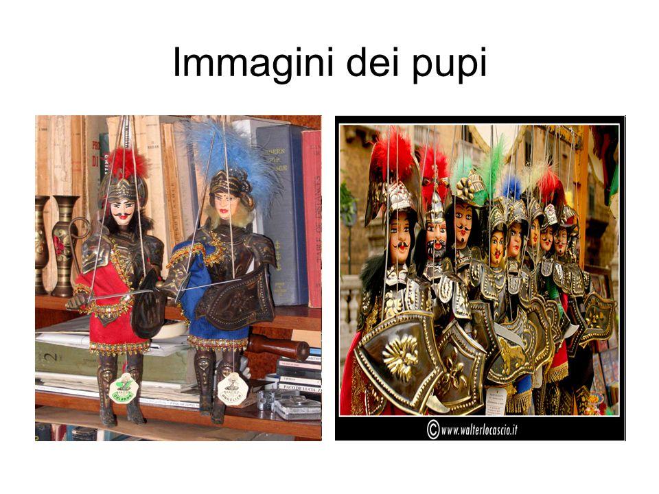 Il teatro dei pupi L Opera dei Pupi (Òpra dî Pupi in siciliano) è un tipo di teatro delle marionette, i cui protagonisti sono Carlo Magno e i suoi paladini.