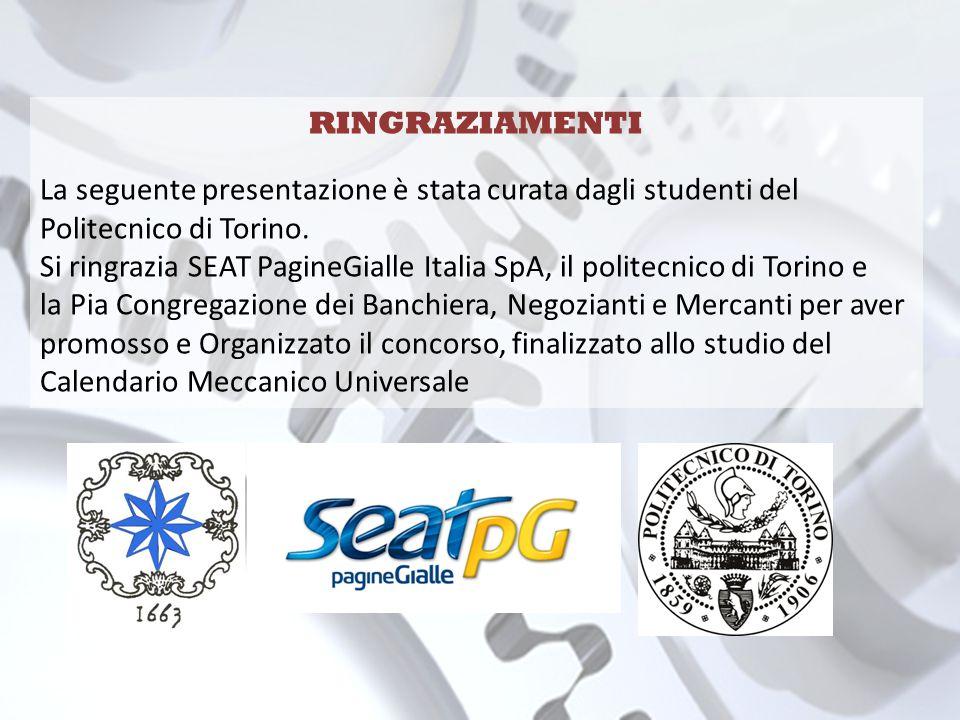RINGRAZIAMENTI La seguente presentazione è stata curata dagli studenti del Politecnico di Torino.