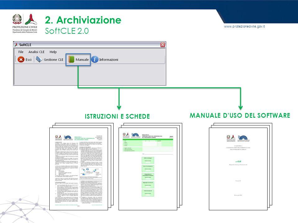 www.protezionecivile.gov.it 2. Archiviazione SoftCLE 2.0 MANUALE D'USO DEL SOFTWARE ISTRUZIONI E SCHEDE