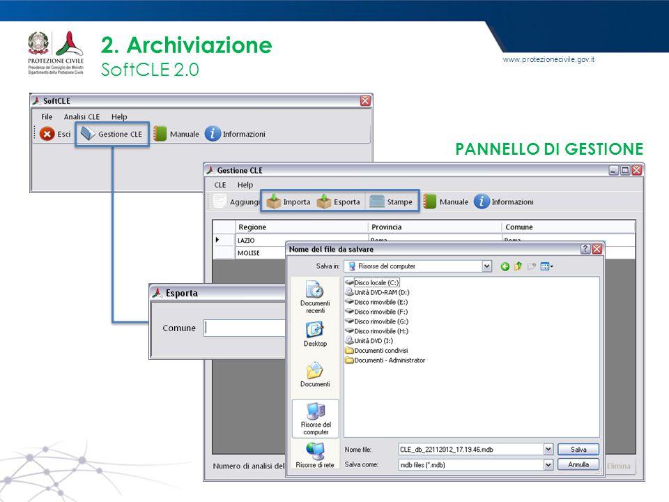 www.protezionecivile.gov.it 2. Archiviazione SoftCLE 2.0 PANNELLO DI GESTIONE