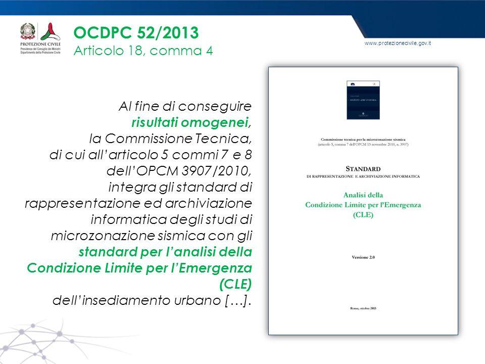 www.protezionecivile.gov.it Al fine di conseguire risultati omogenei, la Commissione Tecnica, di cui all'articolo 5 commi 7 e 8 dell'OPCM 3907/2010, i