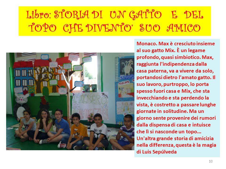10 Libro: STORIA DI UN GATTO E DEL TOPO CHE DIVENTO' SUO AMICO Monaco.