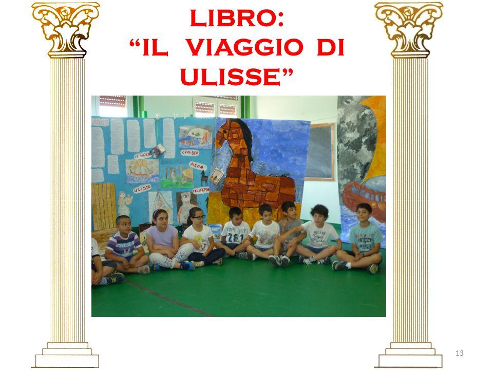 13 LIBRO: IL VIAGGIO DI ULISSE