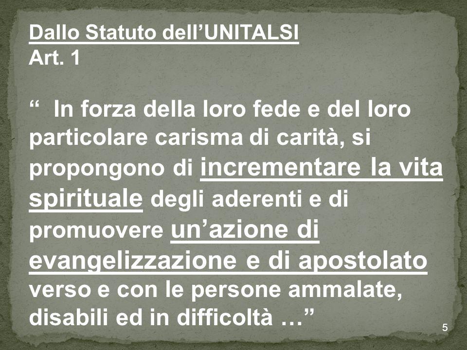 5 Dallo Statuto dell'UNITALSI Art.