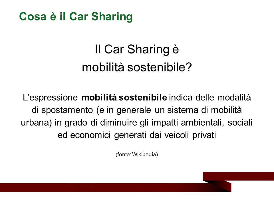 Il Car Sharing è mobilità sostenibile? Cosa è il Car Sharing L'espressione mobilità sostenibile indica delle modalità di spostamento (e in generale un