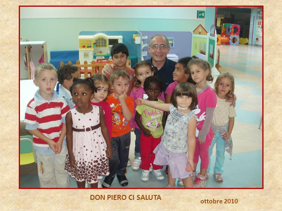DON PIERO CI SALUTA ottobre 2010