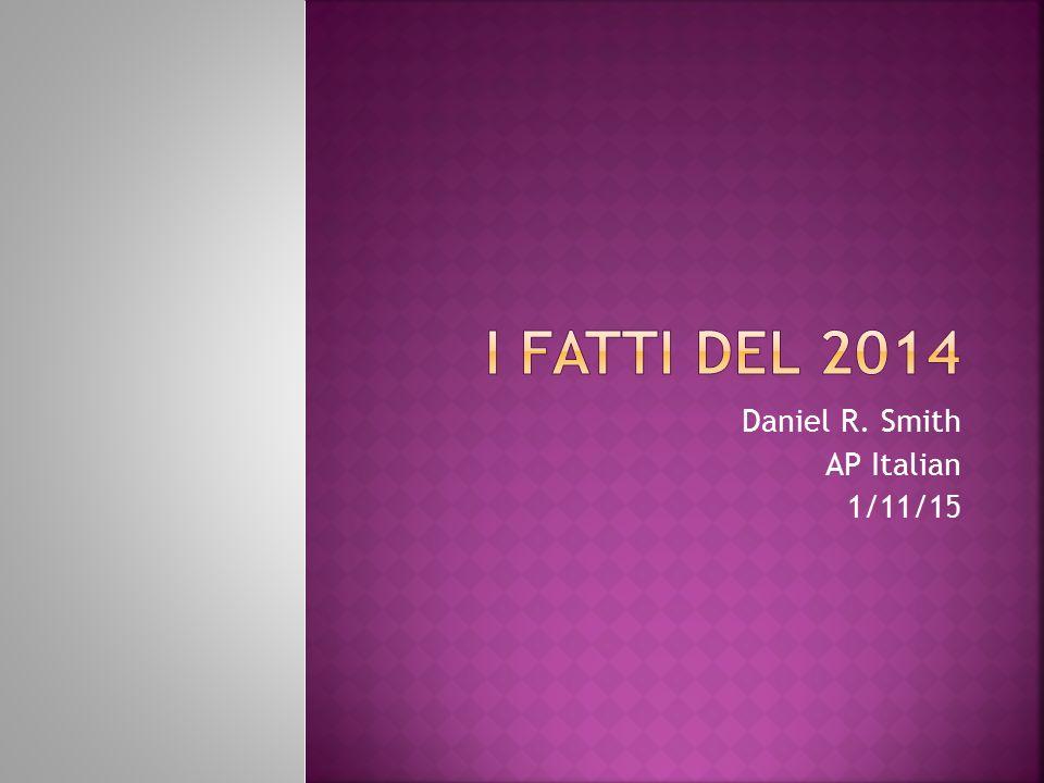 Daniel R. Smith AP Italian 1/11/15