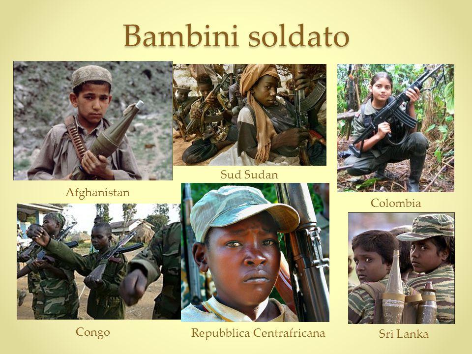 Bambini soldato Congo Repubblica Centrafricana Afghanistan Sud Sudan Colombia Sri Lanka