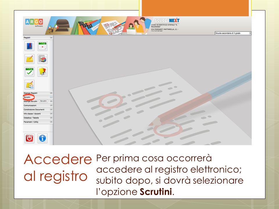 Accedere al registro Per prima cosa occorrerà accedere al registro elettronico; subito dopo, si dovrà selezionare l'opzione Scrutini.