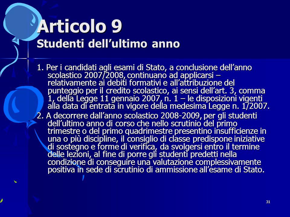31 Articolo 9 Studenti dell'ultimo anno 1.