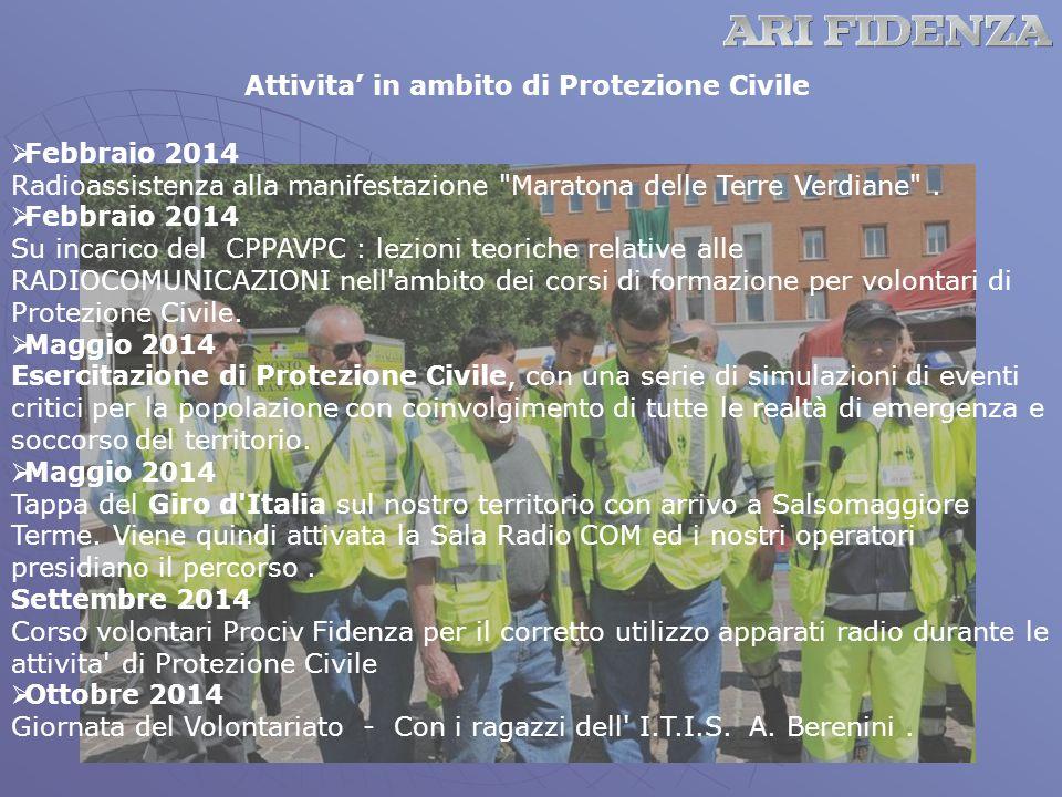 Attivita' in ambito di Protezione Civile  Febbraio 2014 Radioassistenza alla manifestazione Maratona delle Terre Verdiane .