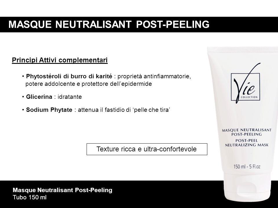 Masque Neutralisant Post-Peeling Tubo 150 ml Principi Attivi complementari Phytostéroli di burro di karité : proprietà antinfiammatorie, potere addolc