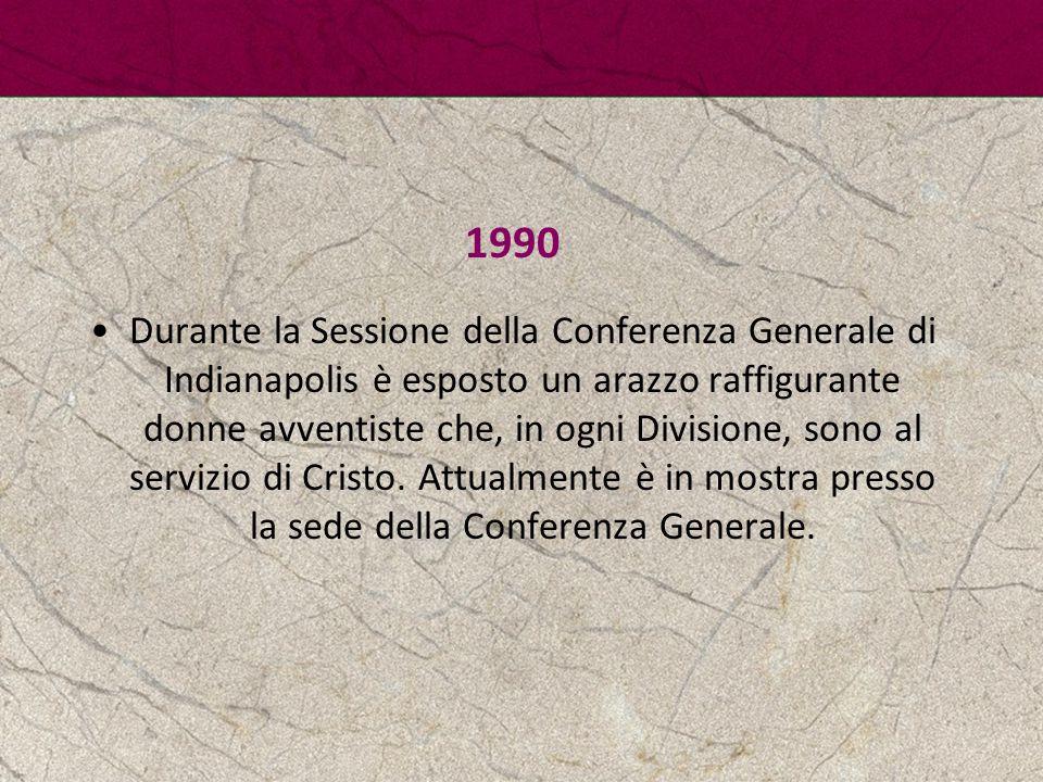 1990 Durante la Sessione della Conferenza Generale di Indianapolis è esposto un arazzo raffigurante donne avventiste che, in ogni Divisione, sono al s