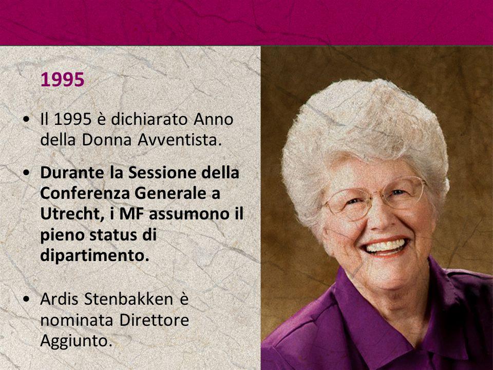 1995 Il 1995 è dichiarato Anno della Donna Avventista. Durante la Sessione della Conferenza Generale a Utrecht, i MF assumono il pieno status di dipar