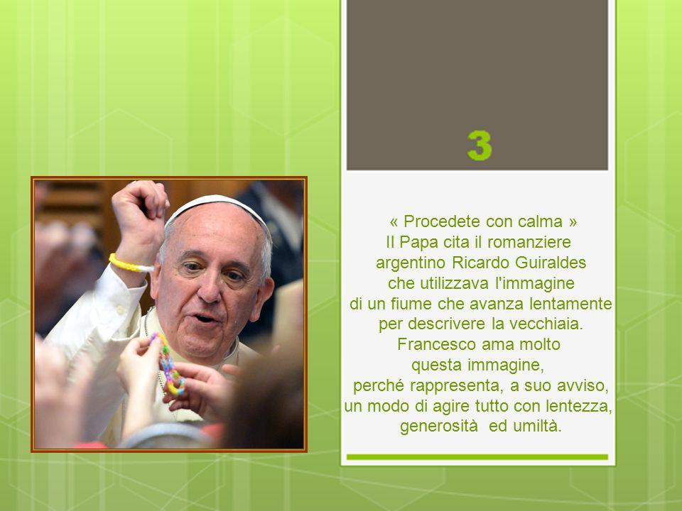 « Date generosamente agli altri» Si deve essere aperti e generosi verso gli altri, dice Papa Francesco, perché « se vi isolate, rischiate di diventare