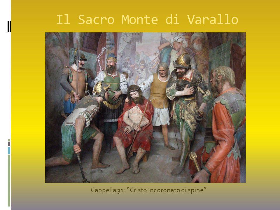 """Il Sacro Monte di Varallo Cappella 31: """"Cristo incoronato di spine"""""""