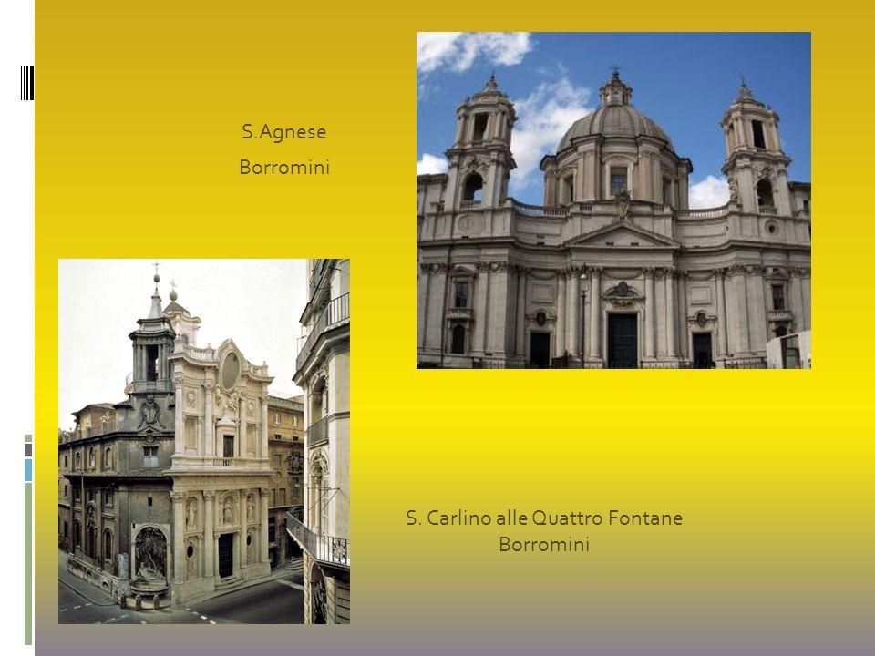 S.Agnese Borromini S. Carlino alle Quattro Fontane Borromini