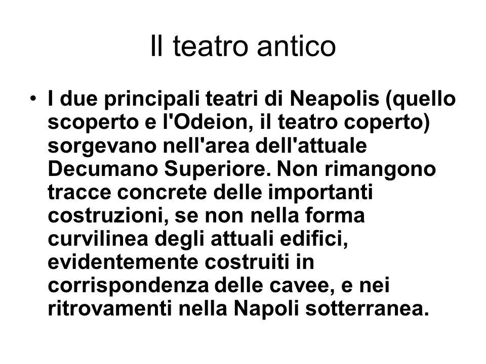 Il teatro antico I due principali teatri di Neapolis (quello scoperto e l'Odeion, il teatro coperto) sorgevano nell'area dell'attuale Decumano Superio