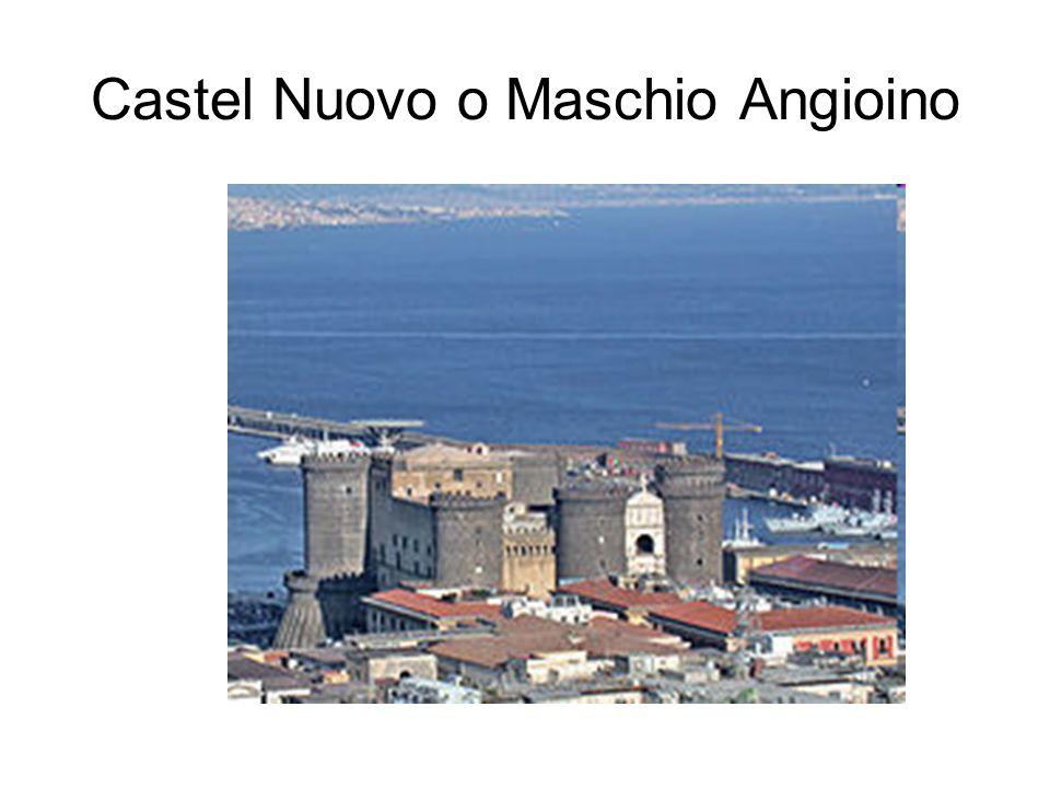 Castel Nuovo o Maschio Angioino