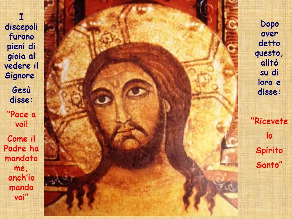 """I discepoli furono pieni di gioia al vedere il Signore. Gesù disse: """"Pace a voi! Come il Padre ha mandato me, anch'io mando voi"""" Dopo aver detto quest"""