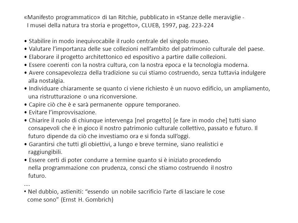 «Manifesto programmatico» di Ian Ritchie, pubblicato in «Stanze delle meraviglie - I musei della natura tra storia e progetto», CLUEB, 1997, pag.