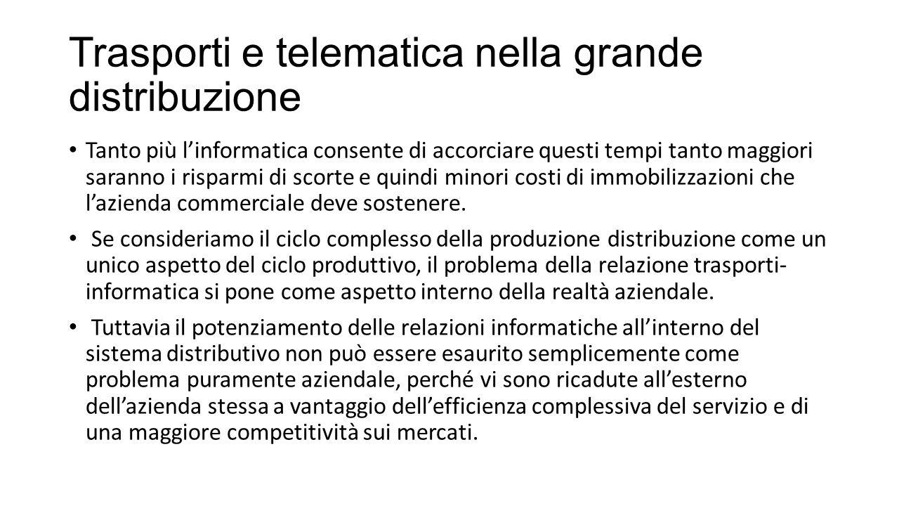 Problemi metodologici generali Una conferma delle possibilità che possono derivare dalla interazione trasporti informatica si può cogliere nella tab.
