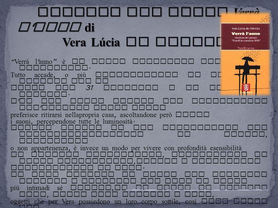 Il tuo ultimo libro, Verrà l anno ( Fara, 2005) lo hai scritto direttamente in italiano.