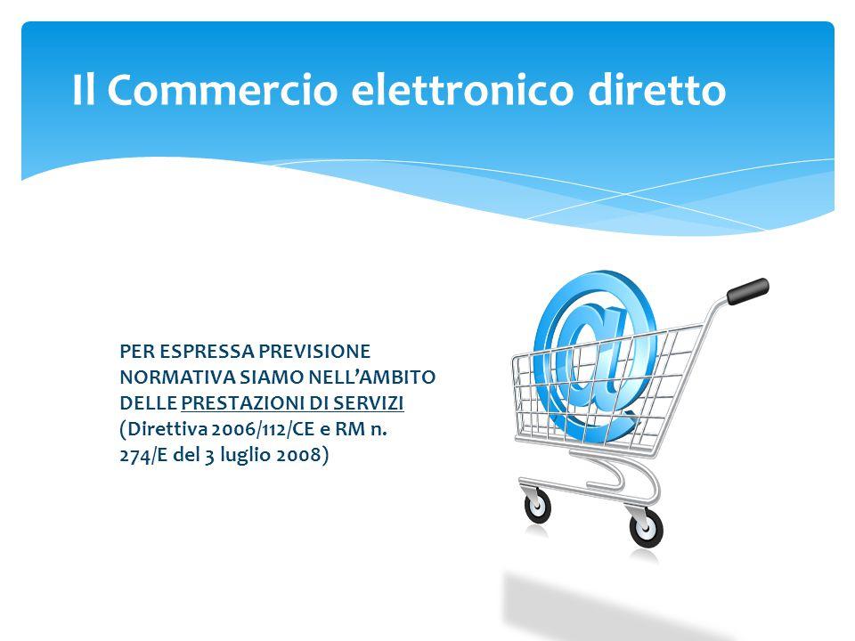 PER ESPRESSA PREVISIONE NORMATIVA SIAMO NELL'AMBITO DELLE PRESTAZIONI DI SERVIZI (Direttiva 2006/112/CE e RM n.