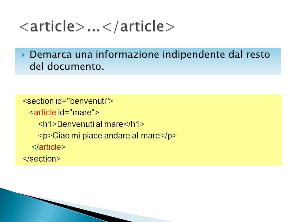  Demarca una informazione indipendente dal resto del documento.