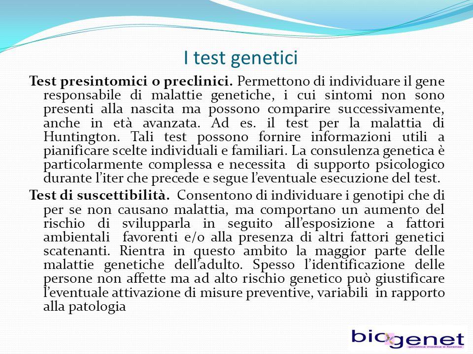 I test genetici Test per lo studio della variabilità individuale.