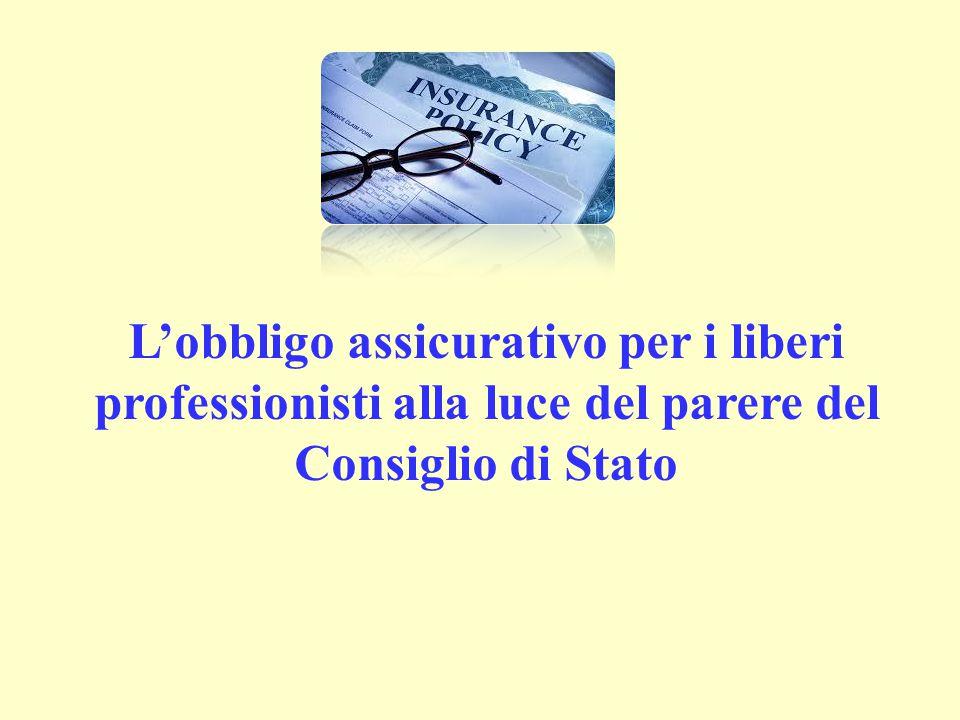 L'obbligo assicurativo per i liberi professionisti alla luce del parere del Consiglio di Stato
