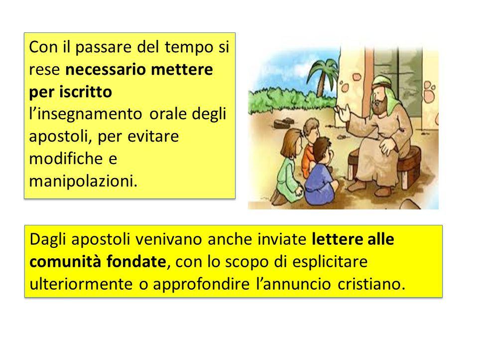 Formazione del NT Gesù: - non ha mai scritto - non ha mai chiesto agli apostoli di scrivere il suo messaggio - Esortava tutti a vivere e annunciare la