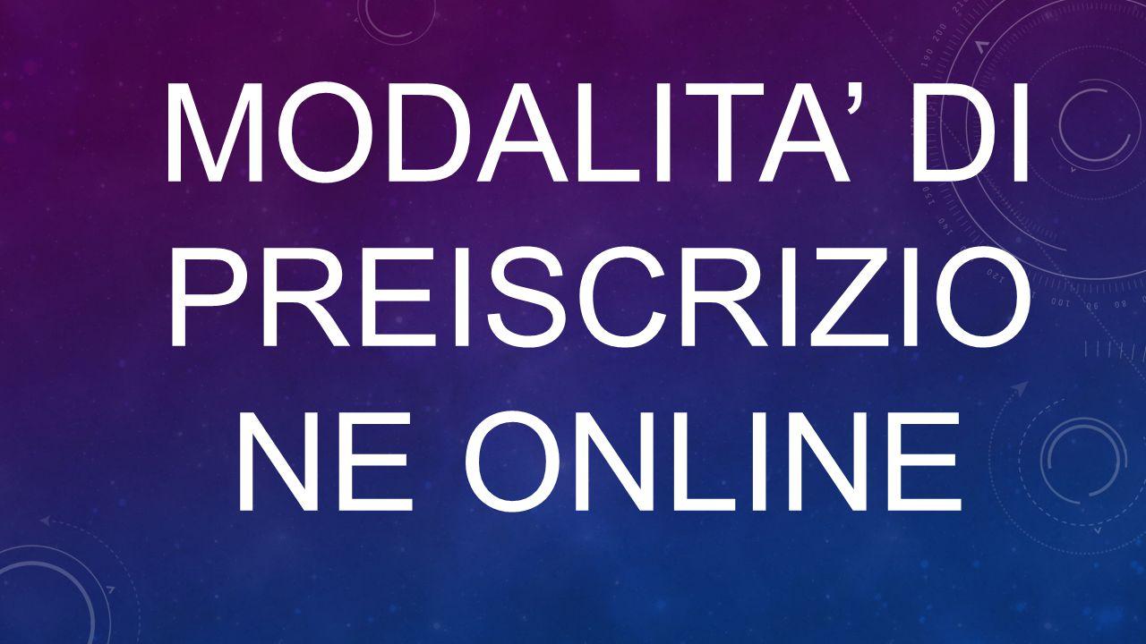 MODALITA' DI PREISCRIZIO NE ONLINE
