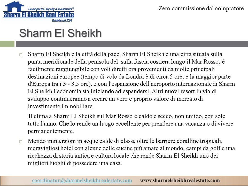 Sharm El Sheikh  Sharm El Sheikh è la città della pace.