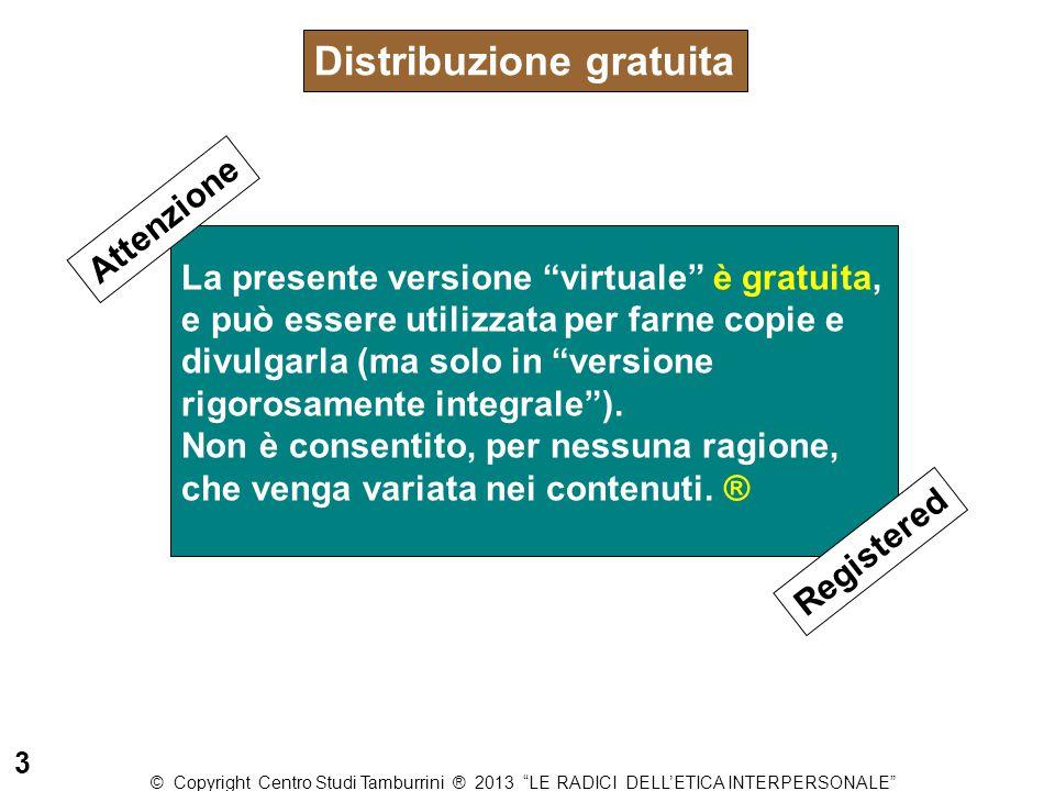 """La presente versione """"virtuale"""" è gratuita, e può essere utilizzata per farne copie e divulgarla (ma solo in """"versione rigorosamente integrale""""). Non"""