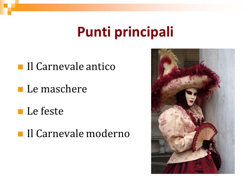 Il Carnevale di Venezia Quando: dal 13° giorno di Quaresima al giorno precedente il Mercoledì delle ceneri Etimologia: lat.