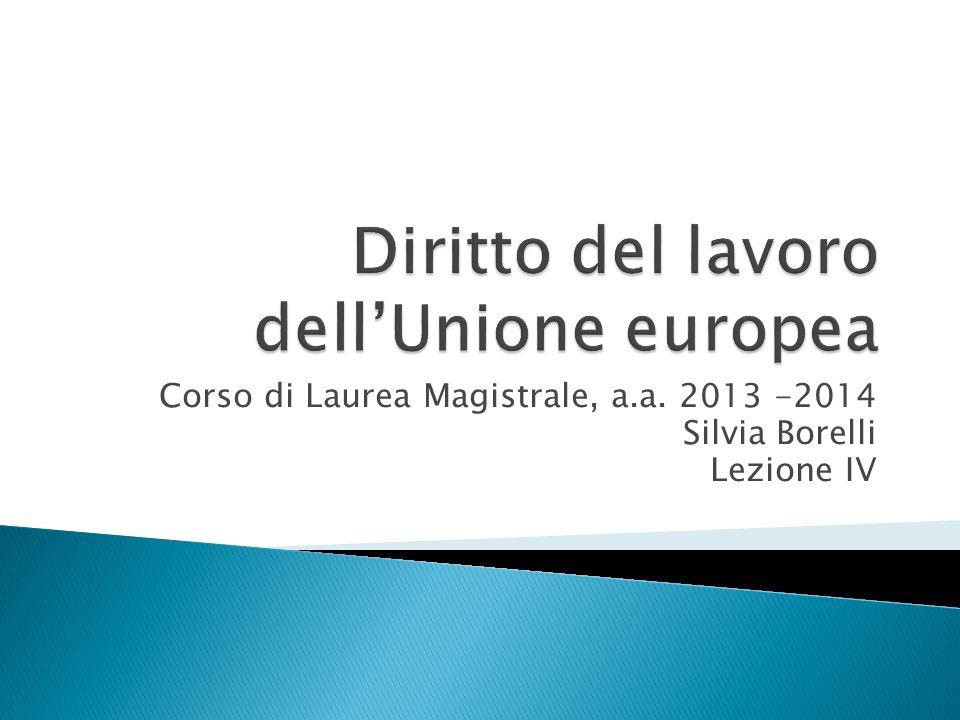 Corso di Laurea Magistrale, a.a. 2013 -2014 Silvia Borelli Lezione IV