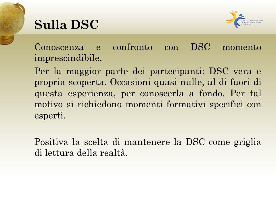 Sulla DSC Conoscenza e confronto con DSC momento imprescindibile.